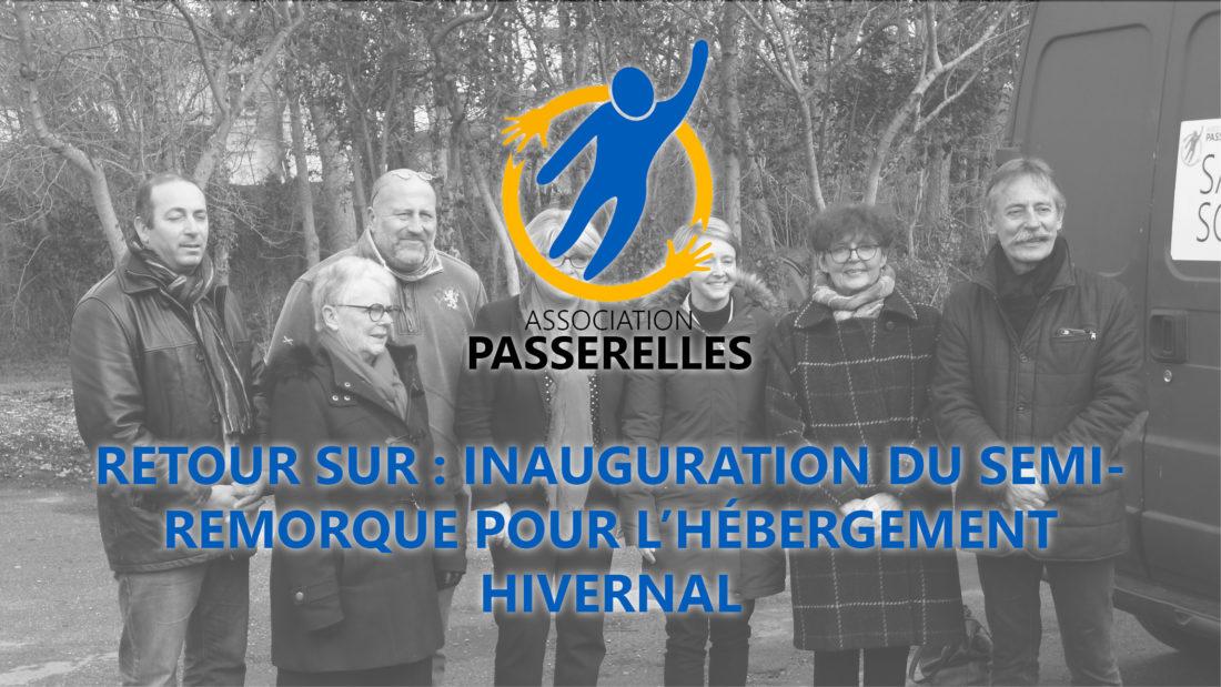 Retour sur : inauguration du semi-remorque pour l'hébergement hivernal